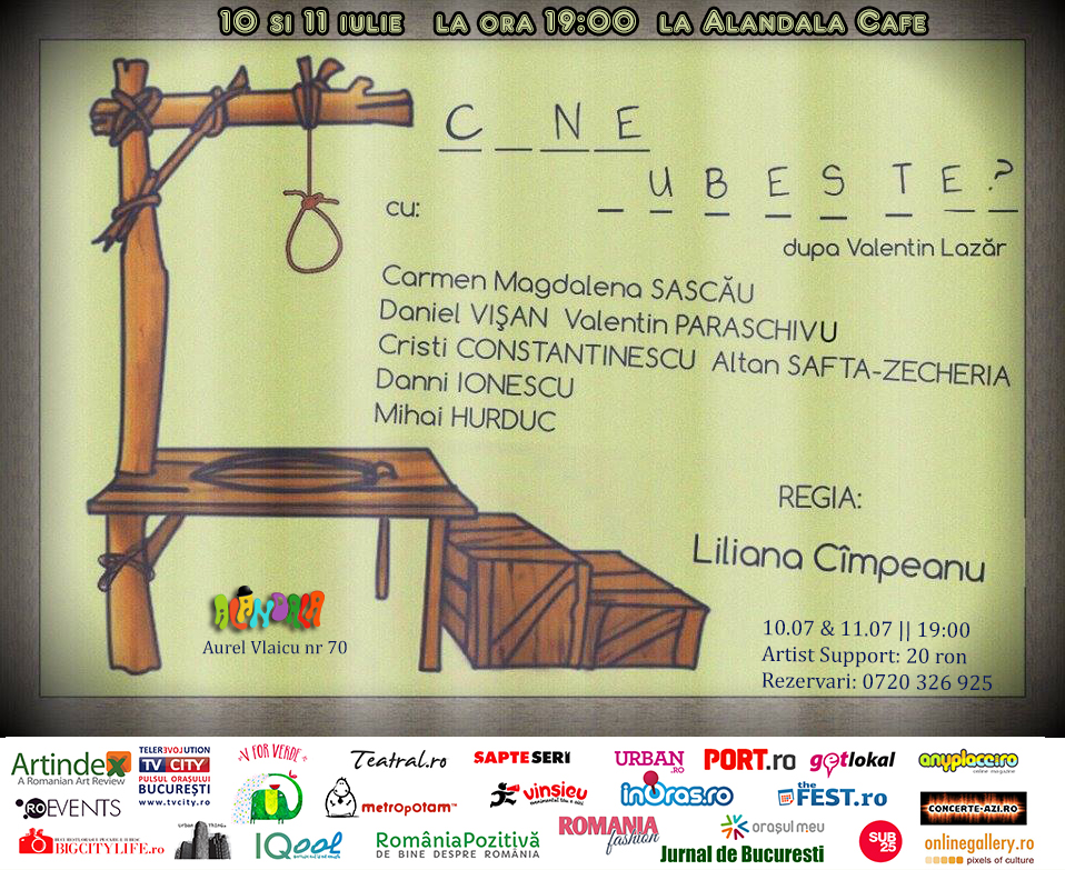 10.07 - 11.07 - Teatru - Cine Iubeste