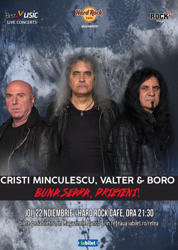 Concert Buna Seara, Prieteni (Cristi Minculescu, Valter & Boro) la Hard Rock Cafe