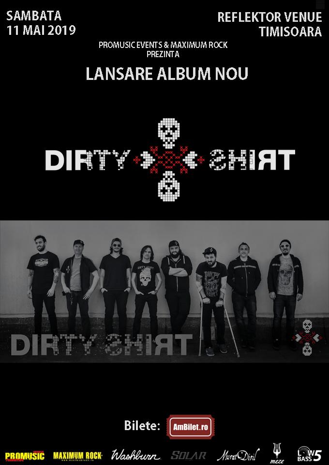 Dirty Shirt va lansa noul material discografic și la Timișoara