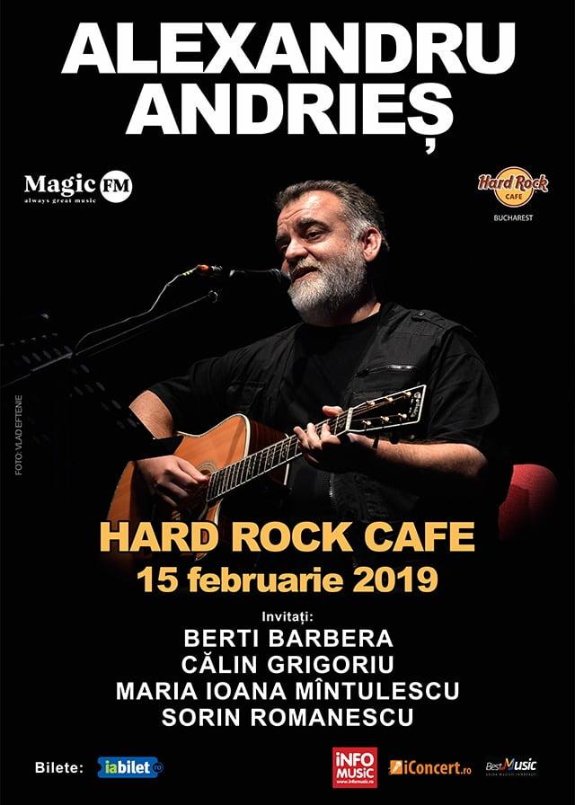 Concert Alexandru Andrieș – în premieră la Hard Rock Cafe Două categorii de bilete sunt deja sold out