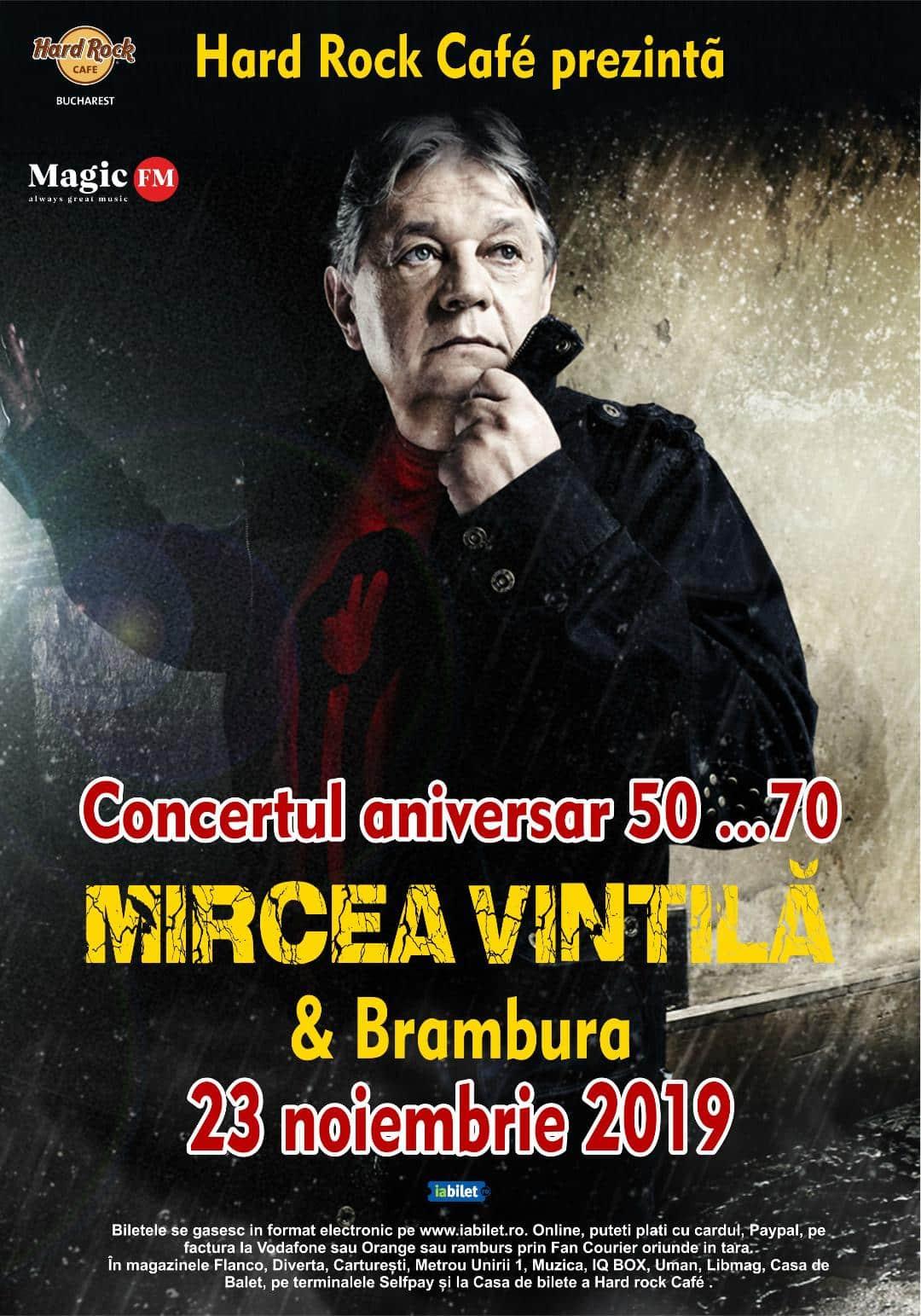 """MIRCEA VINTILA """"50 …70""""  la Hard Rock Cafe  Programul evenimentului"""