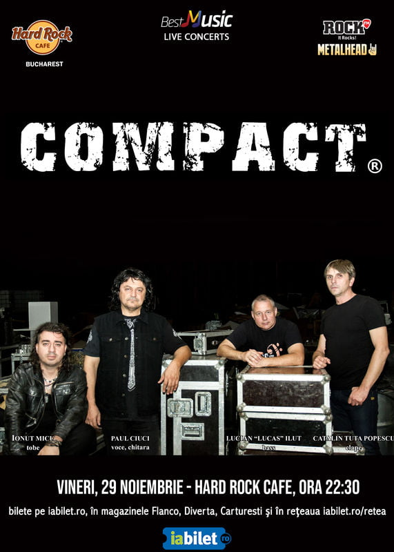 Concert Compact la Hard Rock Cafe pe 29 Noiembrie