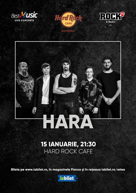 Concert Hara la Hard Rock Cafe pe 15 Ianuarie