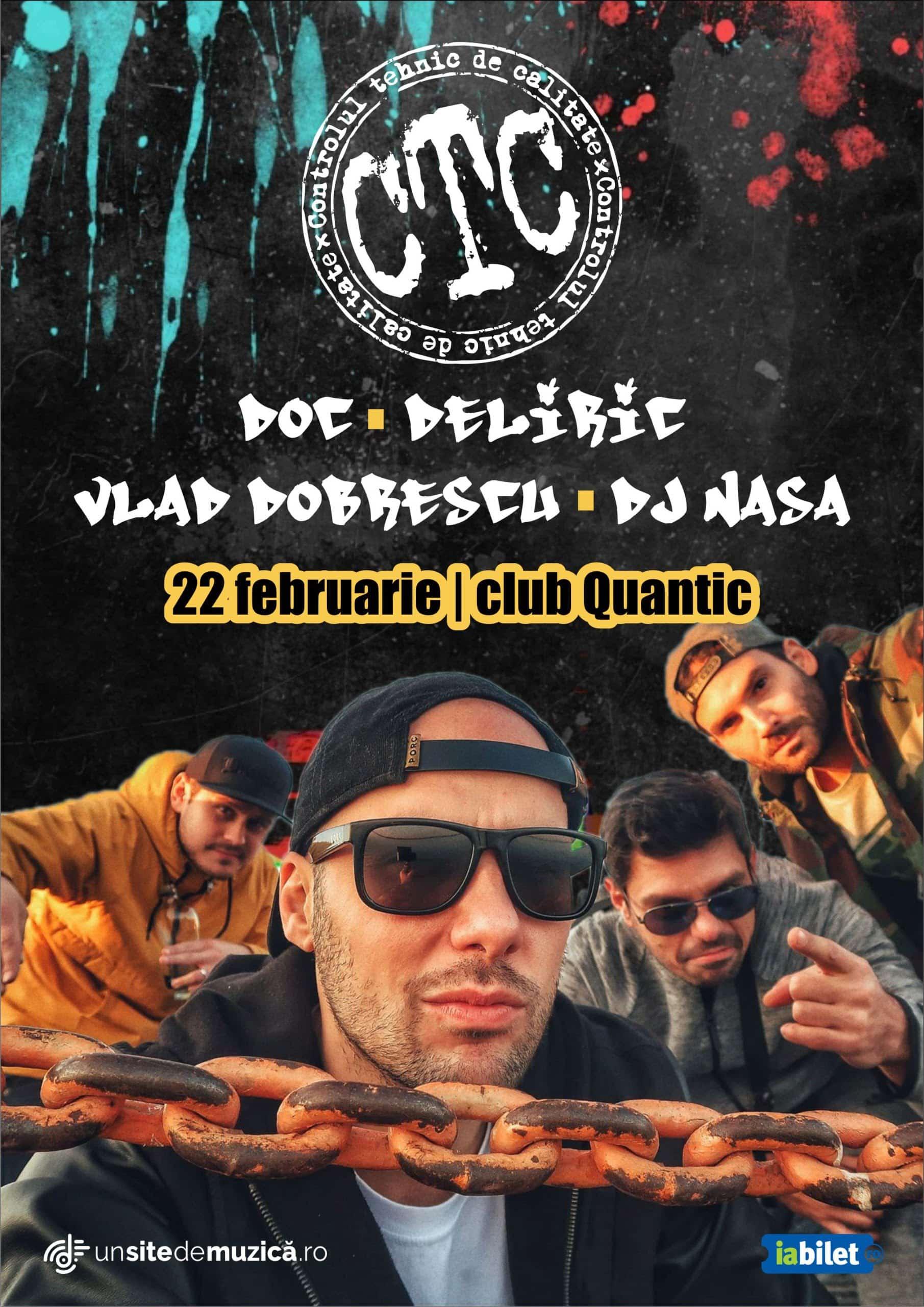 – Nu rata ultimele bilete pentru concertul hip hop al primaverii! – CTC  revin pe scena clubului Quantic din Bucuresti