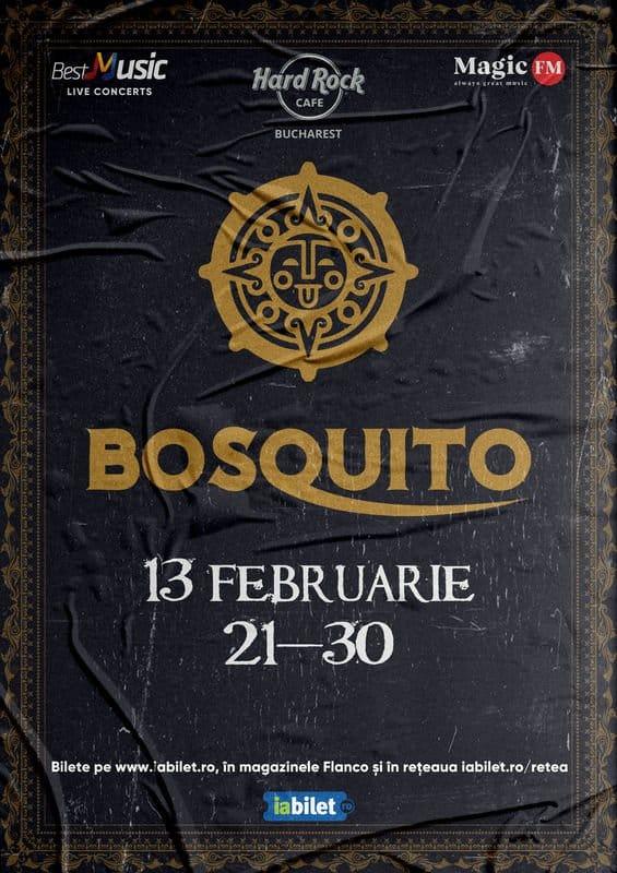 Concert Bosquito – Show Aniversar 20 de ani la Hard Rock Cafe pe 13  Februarie