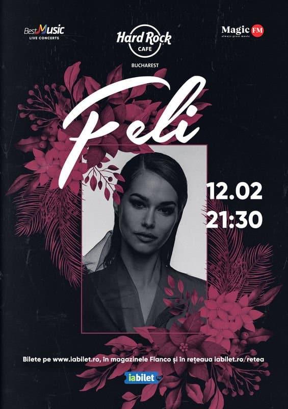 Concert Feli la Hard Rock Cafe pe 12 Februarie