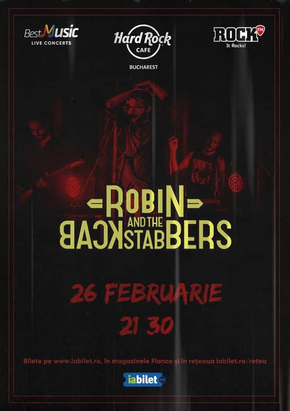 Concert Robin And The Backstabbers la Hard Rock Cafe pe 26 Februarie