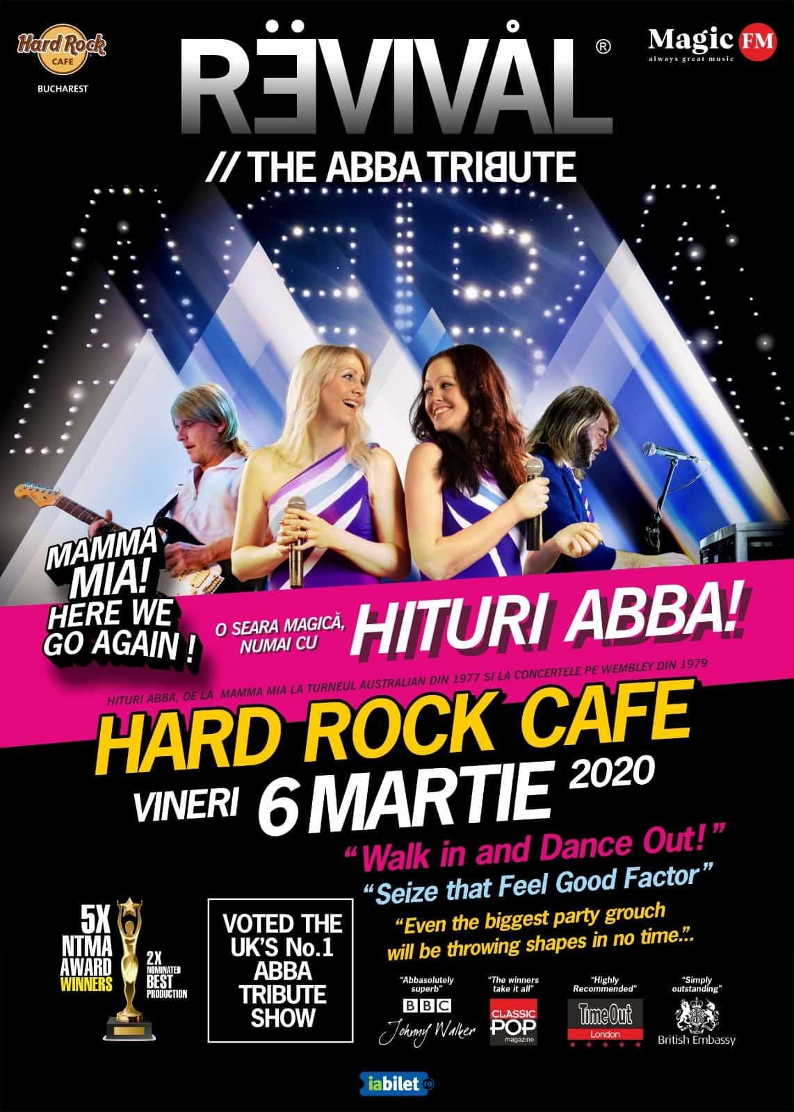 Program si reguli de acces la concertul ABBA Tribute Band REVIVAL de la Hard Rock Cafe