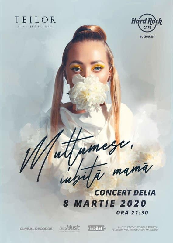 Concert Delia: Multumesc, iubita mama la Hard Rock Cafe pe 8 Martie