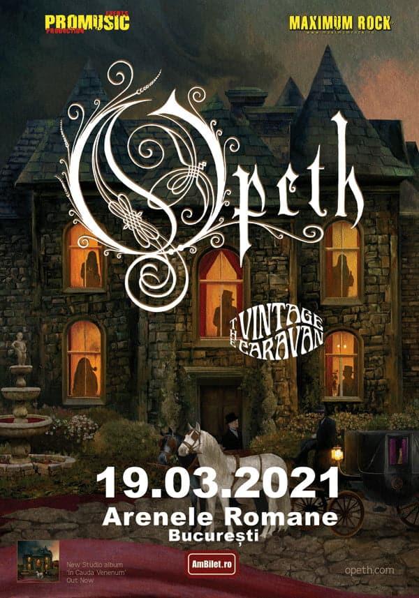 Concert Opeth și The Vintage Caravan la București 19.03.2020 / Arenele Romane
