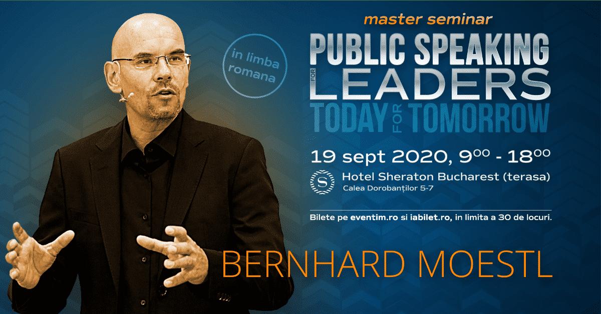 TREI ZILE PANA LA MASTER SEMINARUL DE PUBLIC SPEAKING FOR LEADERS SUSTINUT DE SCRIITORUL AUSTRIAC BERNHARD MOESTL