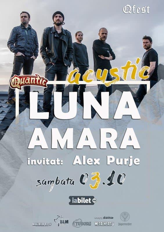 """LUNA AMARĂ – ACUSTIC, """"RELOADED"""" – la Club Quantic București"""